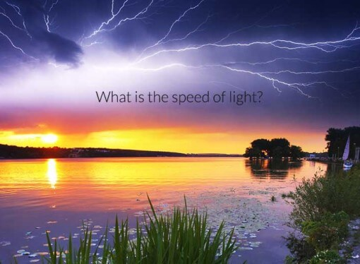 What is the speed of light?